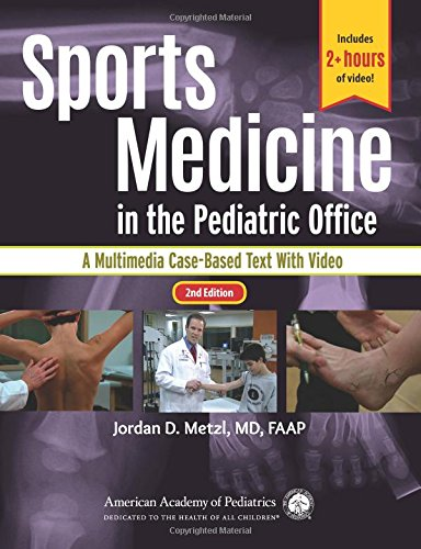 Compare Textbook Prices for Sports Medicine in the Pediatric Office: A Multimedia Case-Based Text with Video 2 Edition ISBN 9781610021227 by Metzl MD  FAAP, Jordan D.