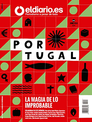 'Portugal: la magia de lo improbable' (Revista nº 24) (Spanish Edition)