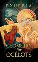 Geometry for Ocelots (English Edition)