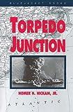 Torpedo Junction: U-Boat War Off America's East Coast, 1942 (Bluejacket Books)
