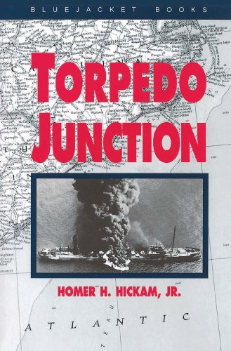 Torpedo Junction: U-Boat War Off America's East Coast, 1942 (Bluejacket Books)