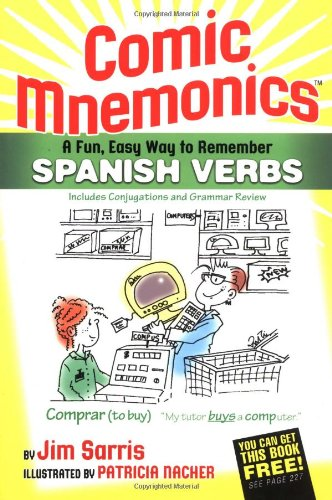 Comic Mnemonics: A Fun, Easy Way to Remember Spanish Verbs