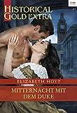 Mitternacht mit dem Duke (Historical Gold Extra 116)