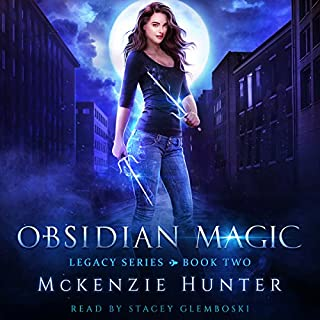 Obsidian Magic     Legacy Series, Book 2              By:                                                                                                                                 McKenzie Hunter                               Narrated by:                                                                                                                                 Stacey Glemboski                      Length: 8 hrs and 20 mins     17 ratings     Overall 4.2