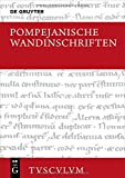 Pompejanische Wandinschriften (Sammlung Tusculum)