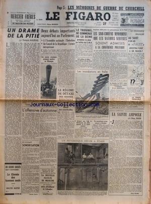 FIGARO (LE) [No 2840] du 27/10/1953 - UN DRAME DE LA PITIE PAR MAURIAC - LES CANONS ATOMIQUES PRENNENT POSITION EN ALLEMAGNE - LES SINO-EUROPEENS DEMANDENT QUE LES NATIONS NEUTRES SOIENT ADMISES A LA CONFERENCE POLITIQUE - LA SAINTE AMPOULE PAR ROURE - LES MEMOIRES DE GUERRE DE CHURCHILL