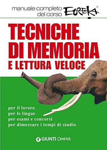 Tecniche di memoria e lettura veloce (Varia Demetra)