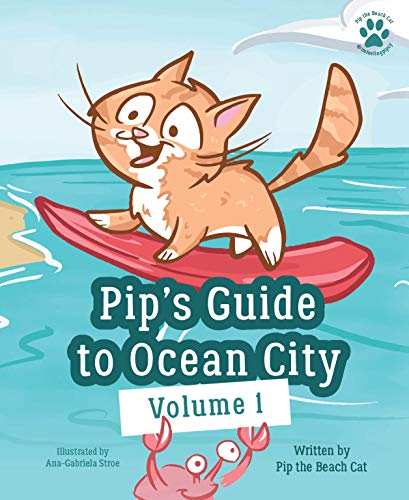 Pip's Guide to Ocean City: Volume 1