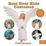 Best Ever Kids Costumes (C&B Crafts)