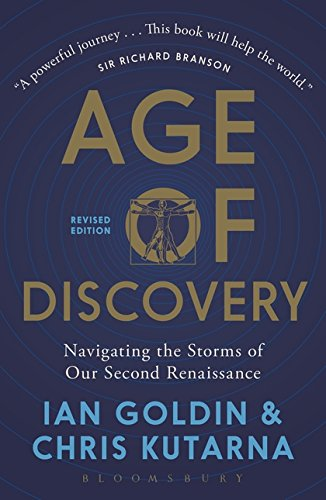 Age of Discovery: Navigating the Storms of Our Second Renaissance (Revised Edition): Navigating the Risks and Rewards of Our New Renaissance