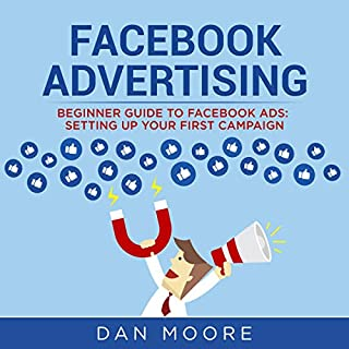Facebook Advertising: Beginner Guide to Facebook Advertising audiobook cover art