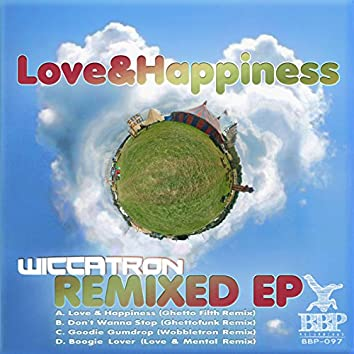 Love & Happyness Remixed EP