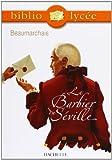 Le Barbier de Séville (Livre de l'élève) - Hachette Education - 08/10/2003