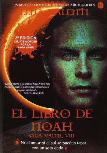 El Libro de Noah -VII- (SAGA VANIR)