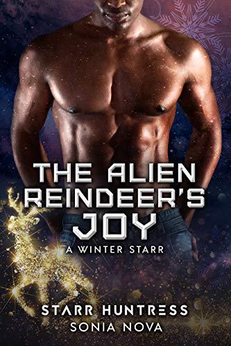 The Alien Reindeer's Joy (A Winter Starr Book 7)