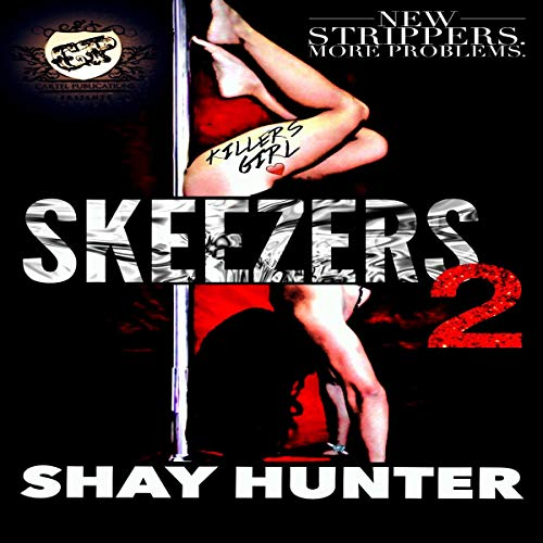 Skeezers 2 (The Cartel Publications Presents)  By  cover art