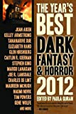 The Year's Best Dark Fantasy & Horror 2012 Edition