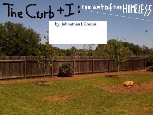 The Curb and I: The Art of the Homeless