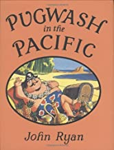Pugwash in the Pacific (Captain Pugwash) by John Ryan (15-May-2008) Hardcover