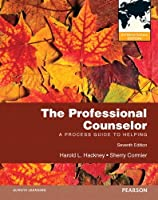 The Professional Counselor: A Process Guide to Helping: International Edition
