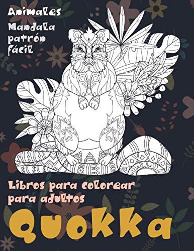 Libros para colorear para adultos - Mandala Patrón fácil - Animales - Quokka