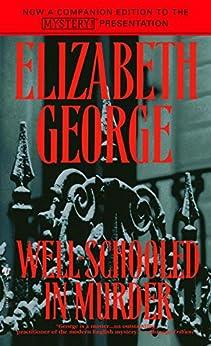 Well-Schooled in Murder (Inspector Lynley Book 3) by [Elizabeth George]