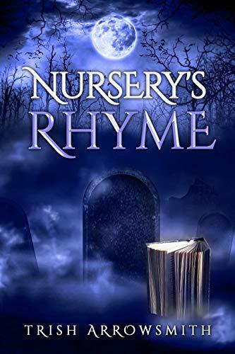 Nursery's Rhyme by [Trish Arrowsmith]