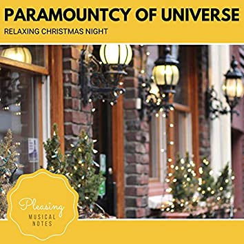 Paramountcy Of Universe - Relaxing Christmas Night