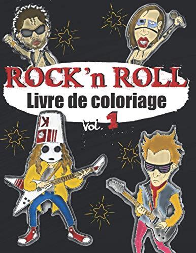 LIVRE DE COLORIAGE ROCK N ROLL: Un livre de coloriage pour adultes sur la MUSIQUE ROCK & les ROCKSTAR - pour les fans de rock, de hard rock et de métal - dessins exclusifs