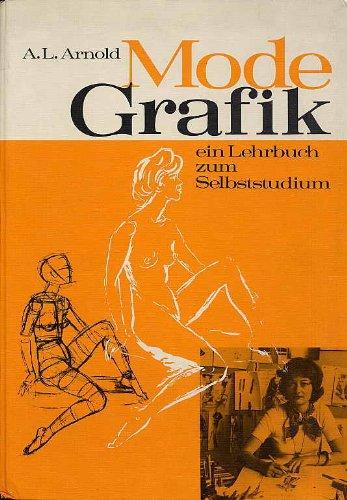 Mode-Grafik. ein Lehrbuch zum Selbststudium.