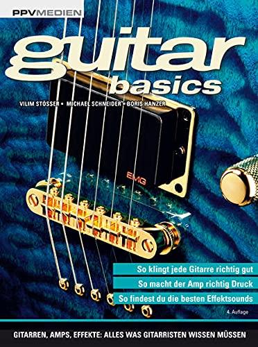 PPV Medien GmbH guitar basics: Gitarren, Amps, Effekte Bild