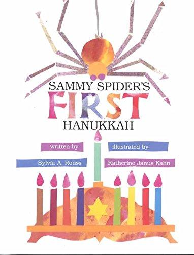 [(Sammy Spider's First Hanukkah )] [Author: Sylvia Rouss] [Jan-1995]