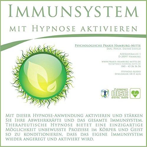 IMMUNSYSTEM MIT HYPNOSE AKTIVIEREN: (Hypnose-Audio-CD)--> Aktivieren und stärken Sie Ihre Abwehrkräfte und das gesamte Immunsystem. Verbessert ... eine positive Wirkung auf Ihre Gesundheit!