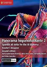 Panorama hispanohablante 2 Teacher's Resource with Cambridge Elevate: Spanish ab initio for the IB Diploma (Spanish Edition)