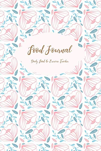 Food Journal: Daily Food & Exercise Tracker: Don't Eat...