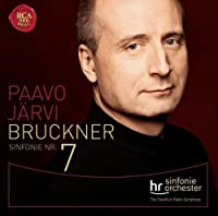 Bruckner: Symphony No. 7 by JARVI / FRANKFURT RADIO SYM ORCH (2013-08-06)