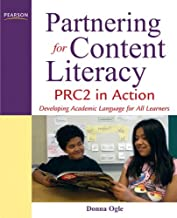Partnering for Content Literacy: PRC2 in Action. Developing Academic Language for All Learners
