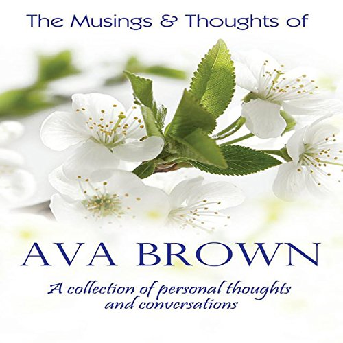 The Musings & Thoughts of Ava Brown audiobook cover art
