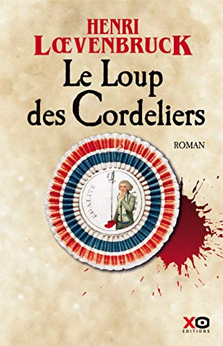 Le Loup des Cordeliers (French Edition)