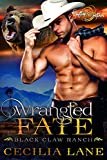 Wrangled Fate: A Shifting Destinies Bear Shifter Romance (Black Claw Ranch Book 1)