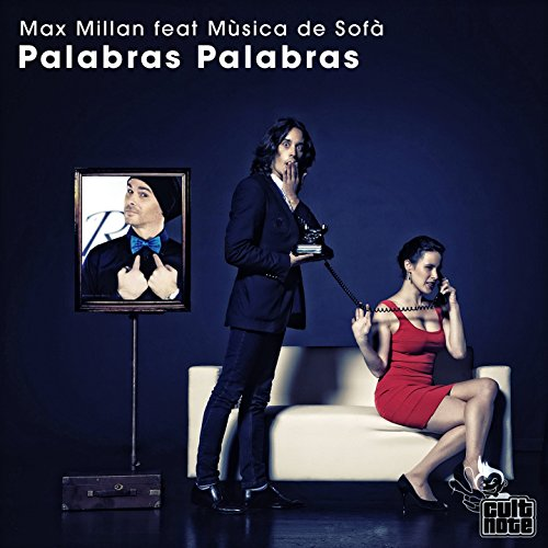 Palabras Palabras (feat. Mùsica De Sofà) [Extended Milano & Eric Pinatto]