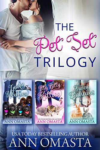 The Pet Set Trilogy: 3 heartwarming small-town romances, plus pets!: Goofy Newfies, Itty Bitty Kitties, and Funny Bunnies