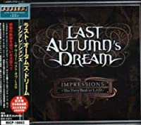 Impressions -Very Best of Lad by Last Autumn's Dream (2007-06-06)