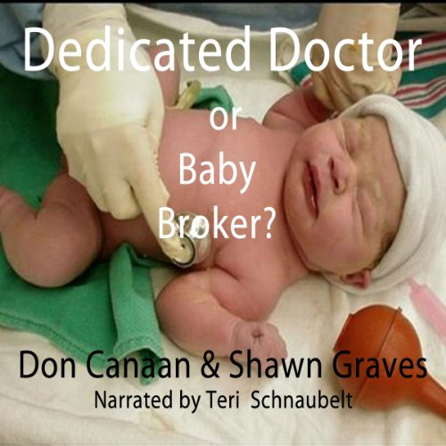 Baby Broker or Dedicated Doctor? audiobook cover art