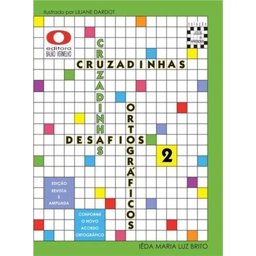 Cruzadinha Desafios Ortograficos - Ensino Fundamental I 3ºano
