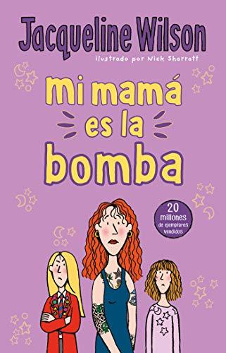 Mi Mamá Es La Bomba / My Mom Is the Bomb: The Illustrated Mom
