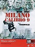 Milano Calibro 9...