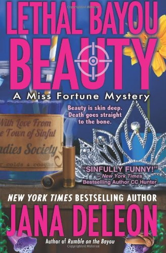 Lethal Bayou Beauty (Miss Fortune Mystery Series) (Volume 2)