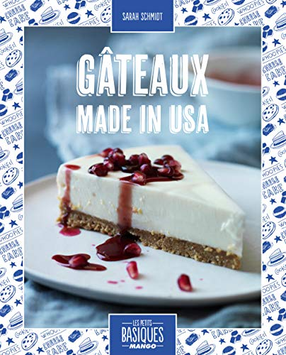 Gâteaux made in USA PDF Books