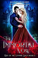 The Immortal Vow